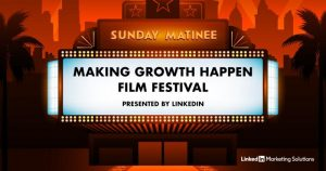 Sunday Matinee: Making Growth Happen Film Festival